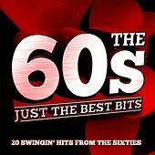 The 60S - Just the Best Bits by Various Artists