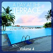 A Day At The Terrace - Lounge Grooves Deluxe, Vol. 4 van Various Artists