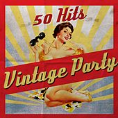 Vintage Party (Hits from the 50's ) de Various Artists