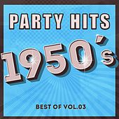 Party Hits of 1950 - Best Of Vol.3 de Various Artists