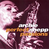Perfect Passions (Live) by Archie Shepp