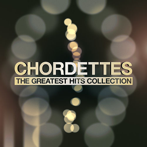 The Greatest Hits Collection by The Chordettes