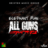 All Guns - Single von Elephant Man