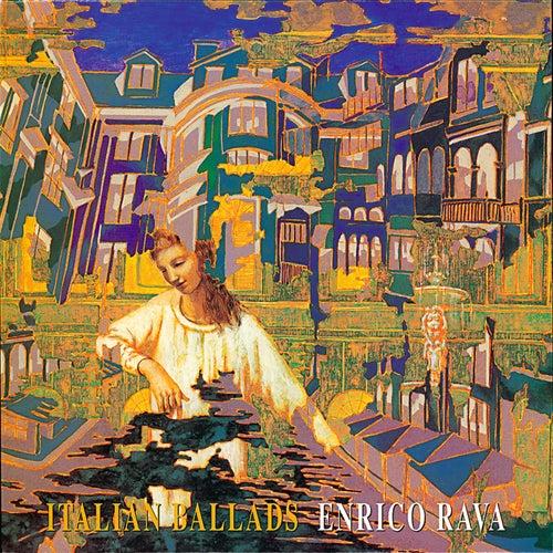Italian Ballads by Enrico Rava