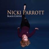 Black Coffee by Nicki Parrott