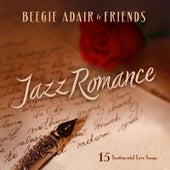 Jazz Romance: 15 Sentimental Love Songs de Beegie Adair