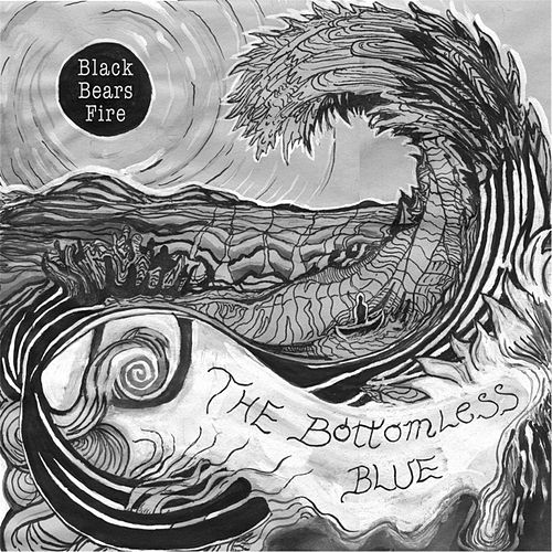 The Bottomless Blue by Black Bears Fire