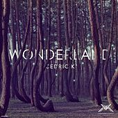 Wonderland de Cedric K