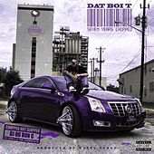 Seven Years Chopped - EP by Dat Boi T