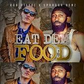 Eat Dem Food de Spragga Benz