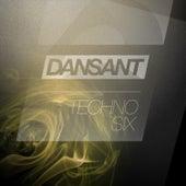 Dansant Techno Six - Underground Techno Club Bombs 2015 de Various Artists