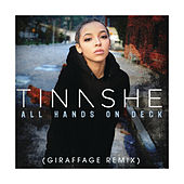 All Hands On Deck (Giraffage Remix) by Tinashe