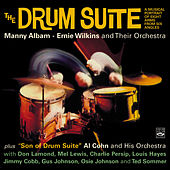 The Drum Suite / Son of Drum Suite. A Musical Portrait of Eight Arms from Six Angles by Various Artists