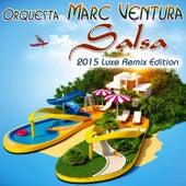 Salsa (2015 Luxe Remix Edition) de Orquesta Marc Ventura
