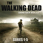 The Walking Dead Soundtrack Highlights Series 1-5 de Various Artists