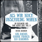 Als wir noch unschuldig waren - 20 Schlager aus der alten Zeit, Vol. 9 de Various Artists