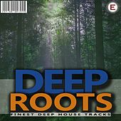 Deep Roots by Various Artists