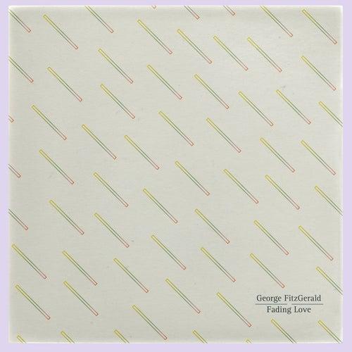 Fading Love de George FitzGerald