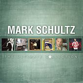 Mark Schultz: The Ultimate Collection by Mark Schultz
