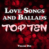 Love Songs and Ballads Top Ten Vol. 1 by Various Artists