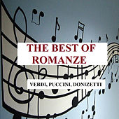 The Best of Romanze - Verdi, Puccini, Donizetti by Various Artists