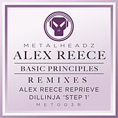 'Basic Principles (Alex Reece Reprieve) / Basic Principles (Dillinja 'Step 1') [2015 Remasters] von Alex Reece