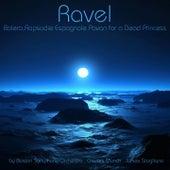 Ravel: Boléro, Rapsodie Espagnole & Pavan for a Dead Princess von Various Artists