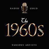 Radio Gold - The 1960s de Various Artists