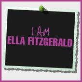 I Am Ella Fitzgerald von Ella Fitzgerald
