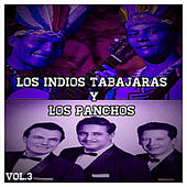 Los Indios Tabajaras y los Panchos, Vol. 3 by Various Artists