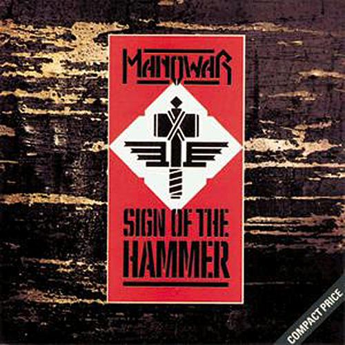 Sign of the Hammer by Manowar