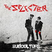 Subculture von The Selecter