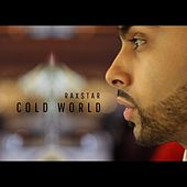 Cold World by Raxstar
