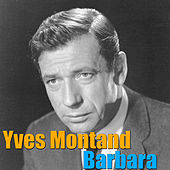 Barbara by Yves Montand