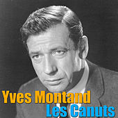 Les Canuts von Yves Montand