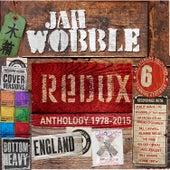 Redux - Anthology 1978 - 2015 by Jah Wobble