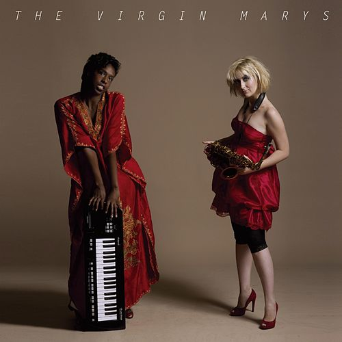 The Virgin Marys by The Virginmarys