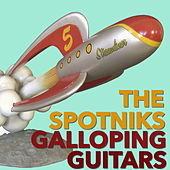 Galloping Guitars by The Spotnicks