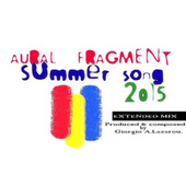 Summer Song 2015 by Aural Fragment