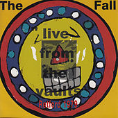 Live from the Vaults - Retford 1979 by The Fall