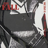 Live at the Garage - 2002 by The Fall