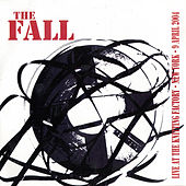 Live at the Knitting Factory - New York - 2004 by The Fall