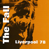 Live in Liverpool '78 by The Fall