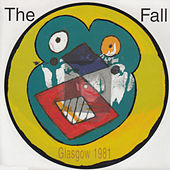 Live from the Vaults - Glasgow 1981 by The Fall
