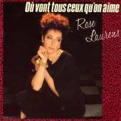 Où vont tous ceux qu'on aime - EP de Rose Laurens