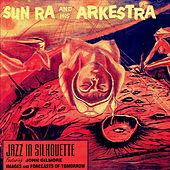 Jazz in Silhouette by Sun Ra