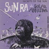 Secrets of the Sun by Sun Ra