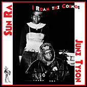 I Roam the Cosmos by Sun Ra