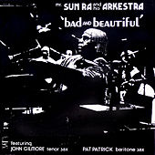 Bad and Beautiful by Sun Ra