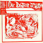 My Brother the Wind, Vol. 2 by Sun Ra